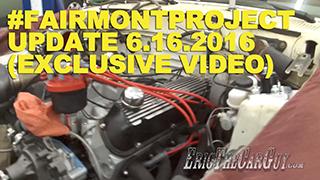 Fairmont Project Update 6.16