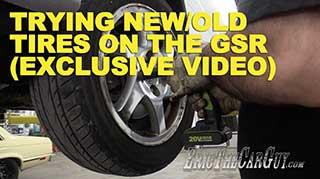 GSR Tires Exclusive Video