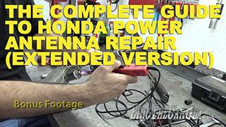 Honda Antenna Repair Extended Version
