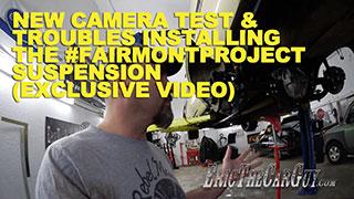 New Camera Test Fairmont Suspension Trouble Exclusive Video