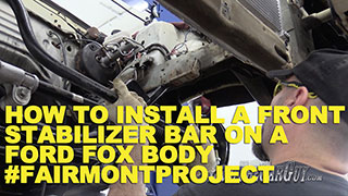 Fairmont Front Stabilizer Bar Install