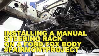 Installing the Manual Steering Rack FairmontProject