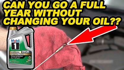 Can You Go a Full Year Without Changing Your Oil 400