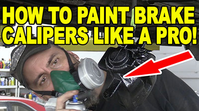 How To Paint Brake Calipers Like a Pro 400