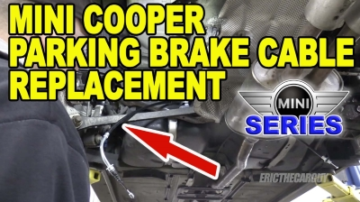 Mini Cooper Parking Brake Cable Replacement 400