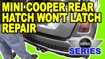 Mini Rear Hatch Won27t Latch Repair 400