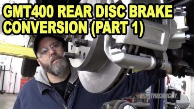 GMT400 Rear Disc Brake Conversion Part 1 400