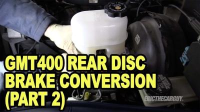 GMT400 Rear Disc Brake Conversion Part 2 400