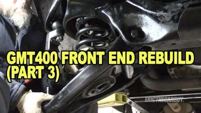 GMT400 Front End Rebuild Part 3 400