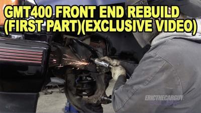 GMT400 Front End Rebuild First PartExclusve Video 400